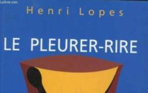 Henri lopes pleurer rire plumencre